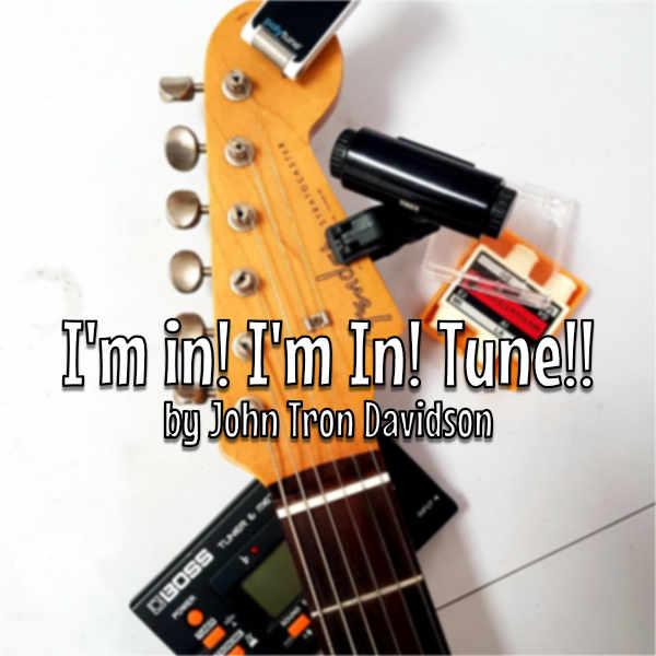 I'm in! I'm In Tune!